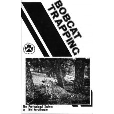 'Bobcat Trapping - The Professional System' publication by Mel Hershberger