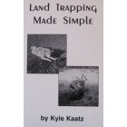 'Land Trapping Made Simple' - publication by Kyle Kaatz
