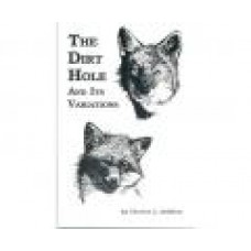 'The Dirt Hole And Its Variations'- paperback by Charles L. Dobbins