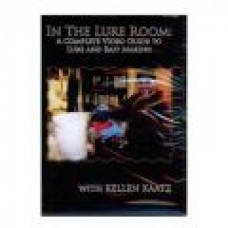 DVD - In The Lure Room: A Complete Video Guide to Lure and Bait Making with Kellen Kaatz