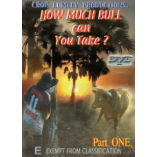 DVD 'How Much Bull Can You Take' - Part ONE