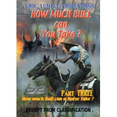 DVD 'How Much Bull Can You Take' - Part THREE