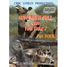 DVD 'How Much Bull Can You Take' - Part FOUR