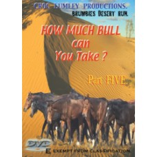 DVD 'How Much Bull Can You Take' - Part FIVE