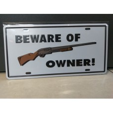 Tin Metal Sign - BEWARE OF OWNER!