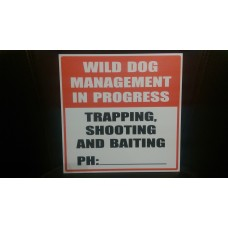 Trapping Sign 'Wild Dog Management In Progress'